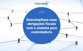 Descomplique suas obrigações fiscais com o sistema para controladoria