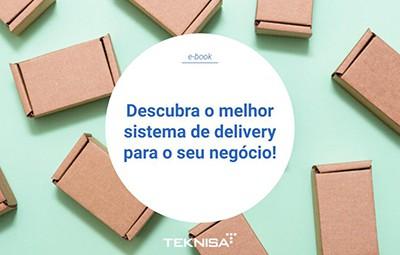 Descubra o melhor sistema de delivery para o seu negócio!