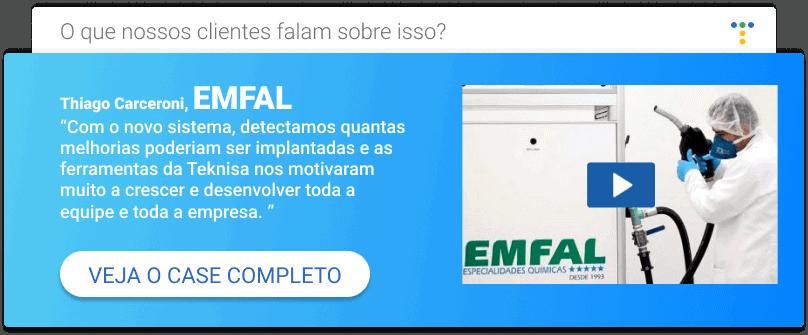 Case de sucesso Emfal e Teknisa