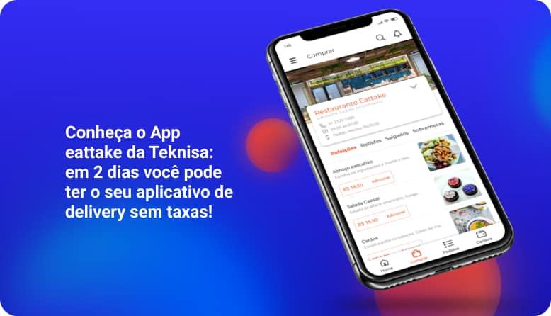 aplicativo para delivery em dois dias sem taxas