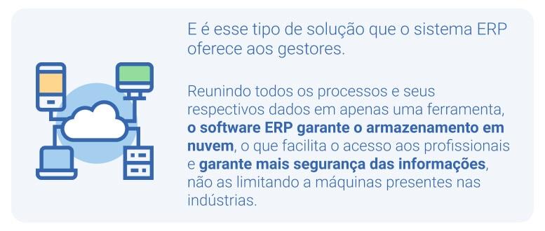 O software ERP garante o armazenamento eficiente e gestão em nuvem
